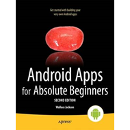 Android Apps For Absolute Beginners (BOK)