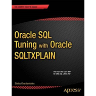 Oracle SQL Tuning with Oracle SQLTXPLAIN (BOK)
