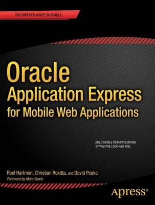 Oracle Application Express for Mobile Web Applications (BOK)