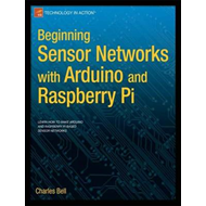 Beginning Sensor Networks with Arduino and Raspberry Pi (BOK)