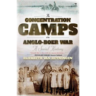 The Concentration Camps of the Anglo-Boer War: A Social History (BOK)