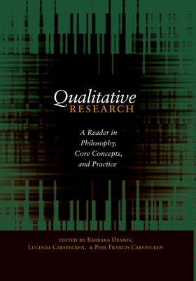 Qualitative Research: A Reader in Philosophy, Core Concepts, and Practice (BOK)