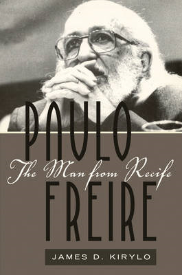 Paulo Freire: The Man from Recife (BOK)