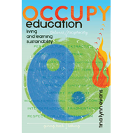 Occupy Education: Living and Learning Sustainability (BOK)