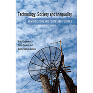 Technology, Society and Inequality (BOK)