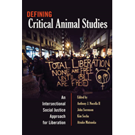 Defining Critical Animal Studies (BOK)
