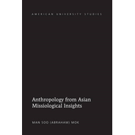 Anthropology from Asian Missiological Insights (BOK)