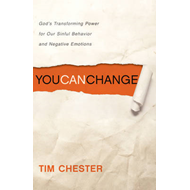 You Can Change: God's Transforming Power for Our Sinful Behavior and Negative Emotions (BOK)
