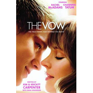 The Vow: The True Events That Inspired the Movie (BOK)