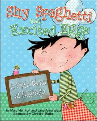 Shy Spaghetti and Excited Eggs: A Kid's Menu of Feelings (BOK)