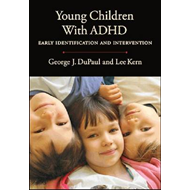 Young Children with ADHD: Early Identification and Intervention (BOK)