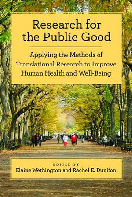 Research of the Public Good: Applying the Methods of Translational Research to Improve Human Health (BOK)