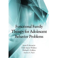 Functional Family Therapy for Adolescent Behavior Problems (BOK)