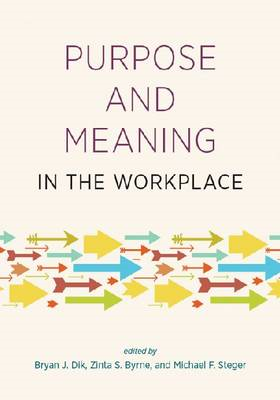 Purpose and Meaning in the Workplace (BOK)