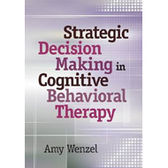 Strategic Decision Making in Cognitive Behavioral Therapy (BOK)