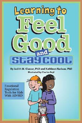 Learning to Feel Good and Stay Cool (BOK)