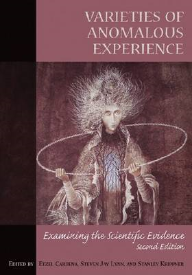 Varieties of Anomalous Experience: Examining the Scientific Evidence (BOK)