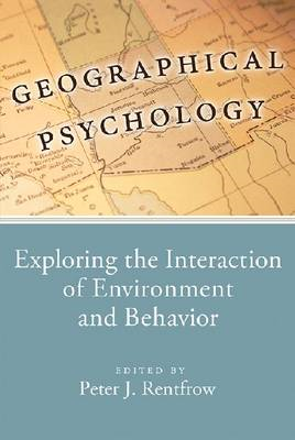 Geographical Psychology: Exploring the Interaction of Environment and Behavior (BOK)