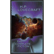 H.P. Lovecraft: The Complete Fiction (BOK)
