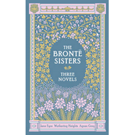 Bronte Sisters Three Novels (Barnes & Noble Collectible Clas (BOK)
