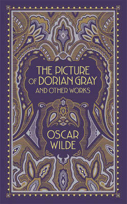The Picture of Dorian Gray and Other Works (BOK)