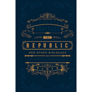 Republic and Other Dialogues (Barnes & Noble Omnibus Leather (BOK)
