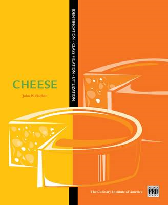 Kitchen Pro Series: Guide to Cheese Identification, Classifi (BOK)
