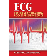 ECG: Practical Applications Pocket Reference Guide (BOK)