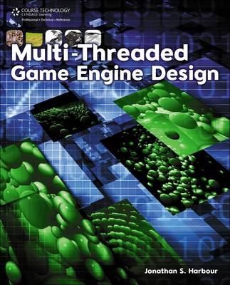 Multi-Threaded Game Engine Design (BOK)