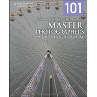 101 Quick and Easy Ideas Taken from the Master Photographers of the Twentieth Century (BOK)