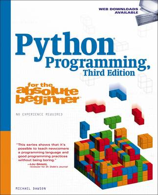 Python Programming for the Absolute Beginner, Third Edition (BOK)