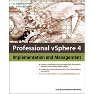 Professional VSphere 4: Implementation and Management (BOK)