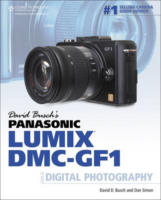 David Busch's Panasonic Lumix DMC-GF1 Guide to Digital Photo (BOK)