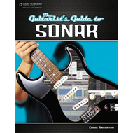 The Guitarist's Guide To Sonar (BOK)
