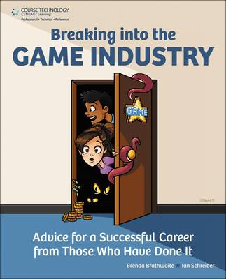Breaking Into the Game Industry (BOK)