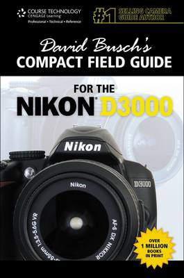 David Busch's Compact Field Guide for the Nikon D3000 (BOK)