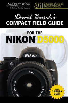 David Busch's Compact Guide for the Nikon D5000 (BOK)