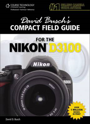 David Busch's Compact Field Guide for the Nikon D3100 (BOK)