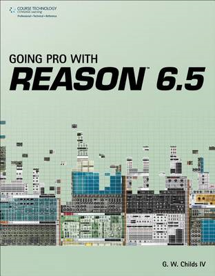 Going Pro with Reason 6.5 (BOK)