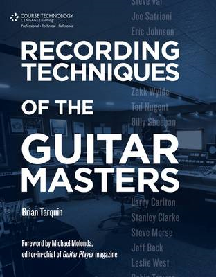 Recording Techniques Of The Guitar Masters (BOK)
