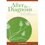 After the Diagnosis: How Patients React and How to Help Them Cope (BOK)