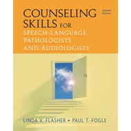 Counseling Skills for Speech-Language Pathologists and Audiologists (BOK)