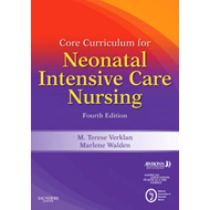 Core Curriculum for Neonatal Intensive Care Nursing (BOK)