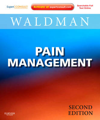 Pain Management: Expert Consult: Online and Print (BOK)