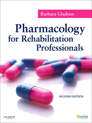 Pharmacology for Rehabilitation Professionals (BOK)