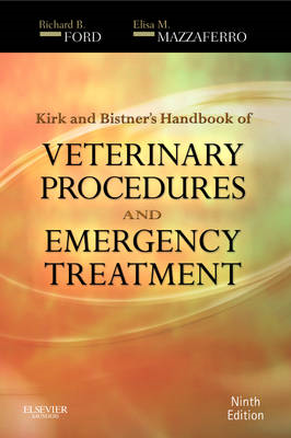 Kirk & Bistner's Handbook of Veterinary Procedures and Emerg (BOK)