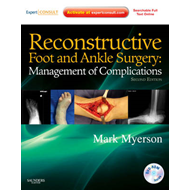 Reconstructive Foot and Ankle Surgery: Management of Complic (BOK)