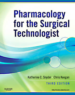 Pharmacology for the Surgical Technologist (BOK)