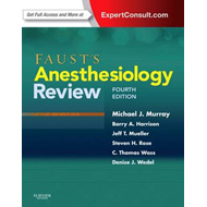 Faust's Anesthesiology Review (BOK)