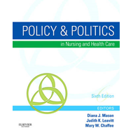 Policy and Politics in Nursing and Health Care (BOK)
